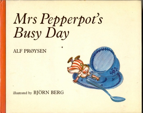 Mrs Pepperpot's Busy Day-Alf Proysen